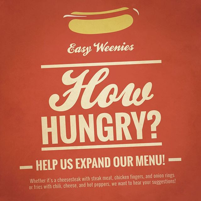 How hungry are you? Help us at @easyweenies expand our menu! Whether it's a cheesesteak with steak meat, chicken fingers, and onion rings or fries with chili, cheese, and hot peppers, we want to hear your suggestions! . . . .
